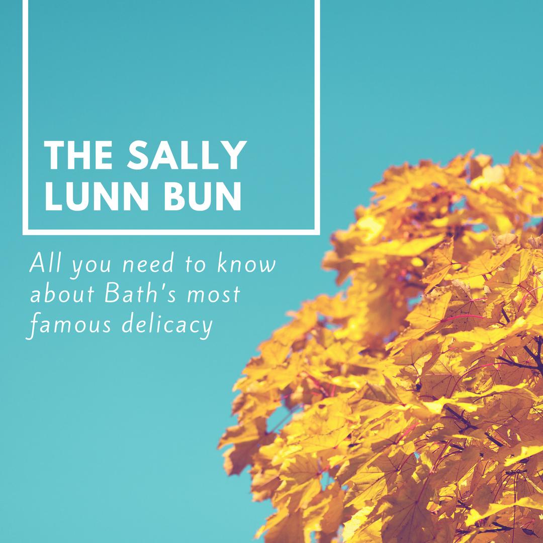 The Sally lunn bun