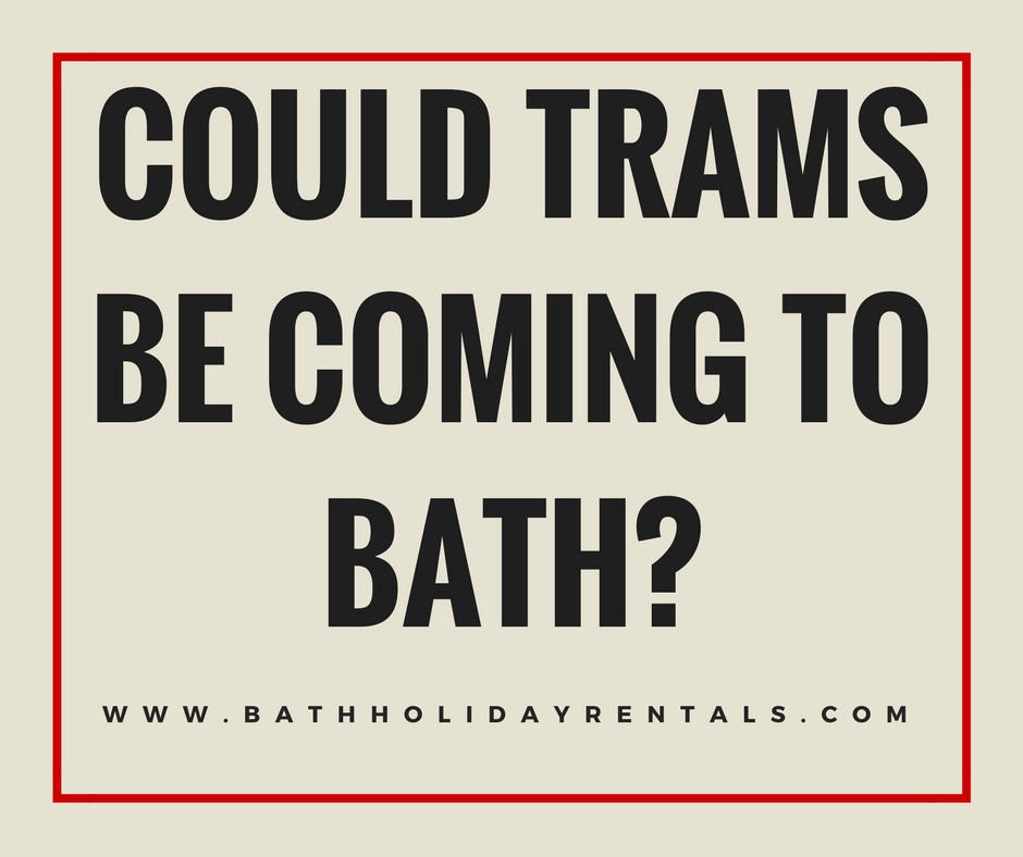 Could trams be coming to Bath_