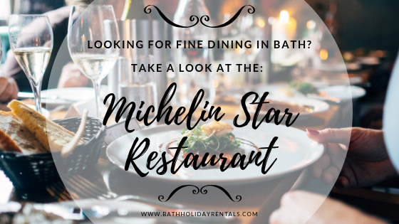 Michelin star restaurants in Bath