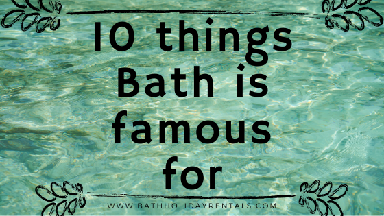 10 things Bath is famous for image